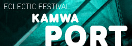Eclectic Festival KAMWA PORT